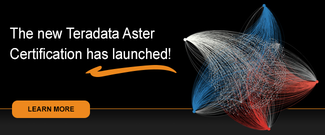 The new Tereadata Aster Certification has launched!